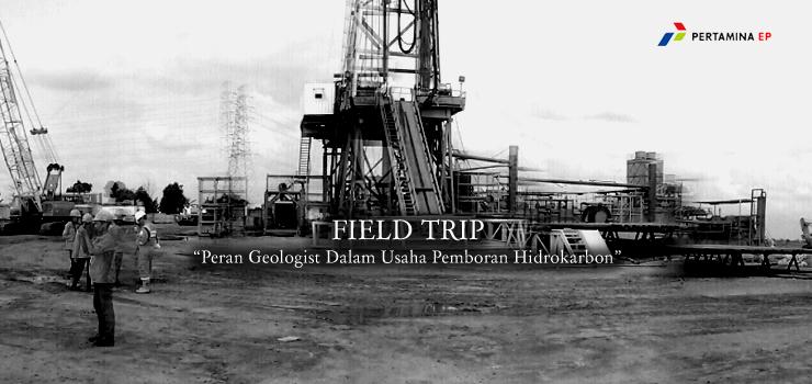 Field Trip GEA ke RIG N110/M2 PT Pertamina EP Region Jawa